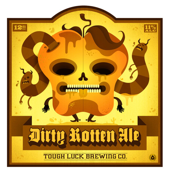 Tough Luck Dirty Rotten Ale