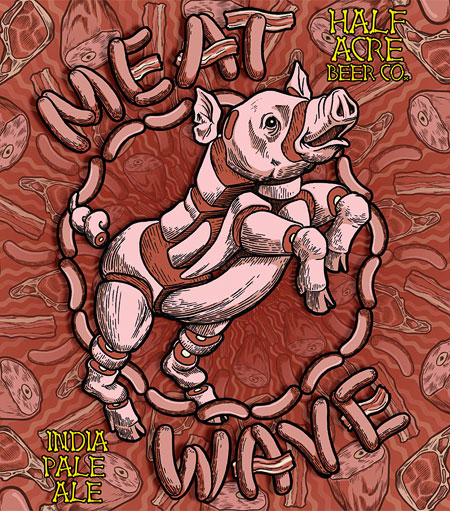 Half Acre's Meat Wave